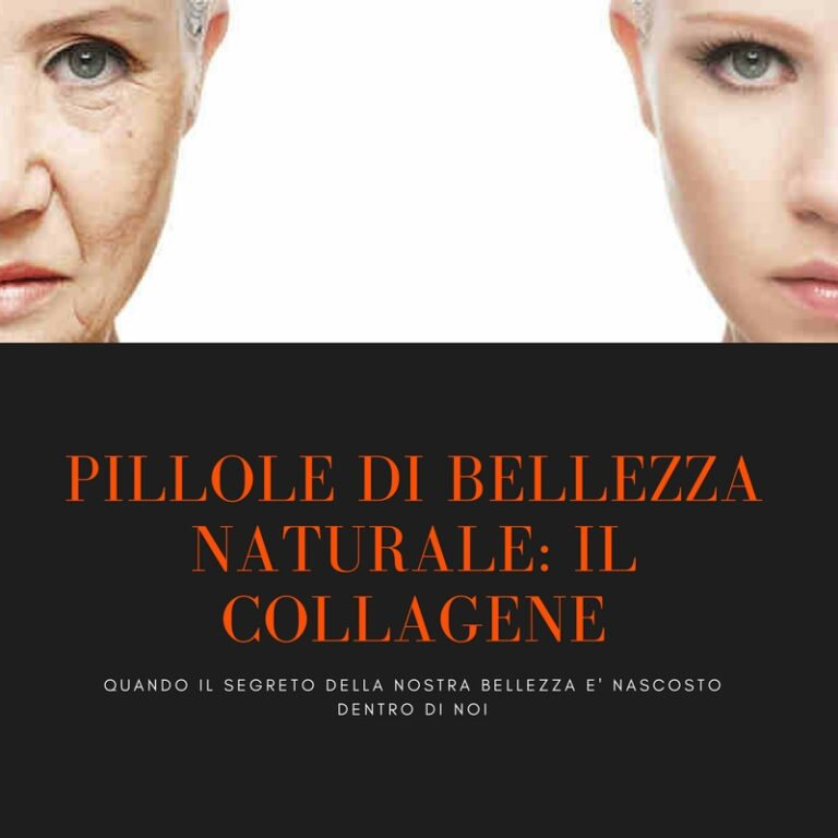 Pillole di bellezza naturale: il collagene