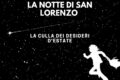 La Notte di San Lorenzo : la culla dei desideri d'estate