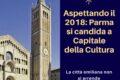 Aspettando il 2018: Parma si candida a Capitale della Cultura
