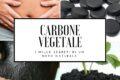 """Carbone vegetale : i mille segreti di un """"nero naturale"""""""