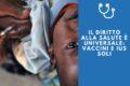 Il diritto alla salute è universale: vaccini e Ius soli