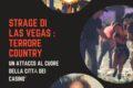 Strage di Las Vegas: terrore country