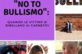 """""""No to bullismo"""": quando le vittime si ribellano ai carnefici"""