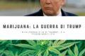 Marijuana: la guerra di Trump