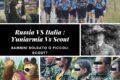Russia VS Italia : Yuniarmia Vs Scout