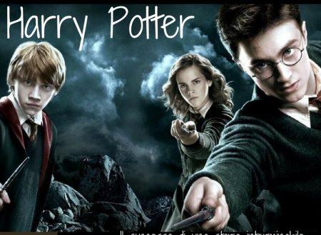 Harry Potter. Il successo di una storia interminabile.
