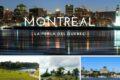 Montrèal: cosa vedere e quando partire per l'oasi tranquilla nella città