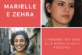 Marielle e Zehra : le proprie idee fino alla morte (o alla prigione)