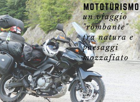 """Mototurismo: un viaggio """"rombante"""" tra natura e paesaggi mozzafiato"""