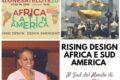 Rising Design Africa e Sud America: il Sud del Mondo di scena a Milano