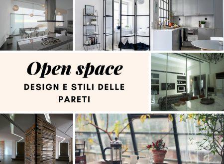Open space: design e stili delle pareti