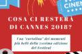 Cosa ci resterà di Cannes 2018?