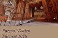 Parma, Teatro Farnese 1618