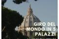 Giro del mondo in 5 palazzi: la casa del Papa a Città del Vaticano
