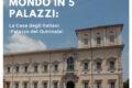 Giro del mondo in 5 palazzi: il Palazzo del Quirinale
