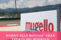 Rombo alla MotoGP: Gran Premio del Mugello