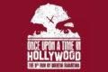 "Prepariamoci a ""Once Upon a Time in Hollywood"", l'ultima fatica di Quentin Tarantino"