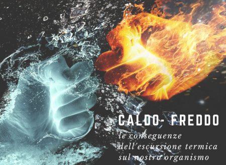 Caldo-freddo: le conseguenze dell'escursione termica sul nostro organismo