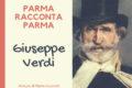 Parma racconta Parma : Giuseppe Verdi