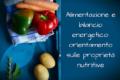 Alimentazione e bilancio energetico: orientamento sulle proprietà nutritive