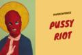 Pussy Riot: la band femminista contro Putin