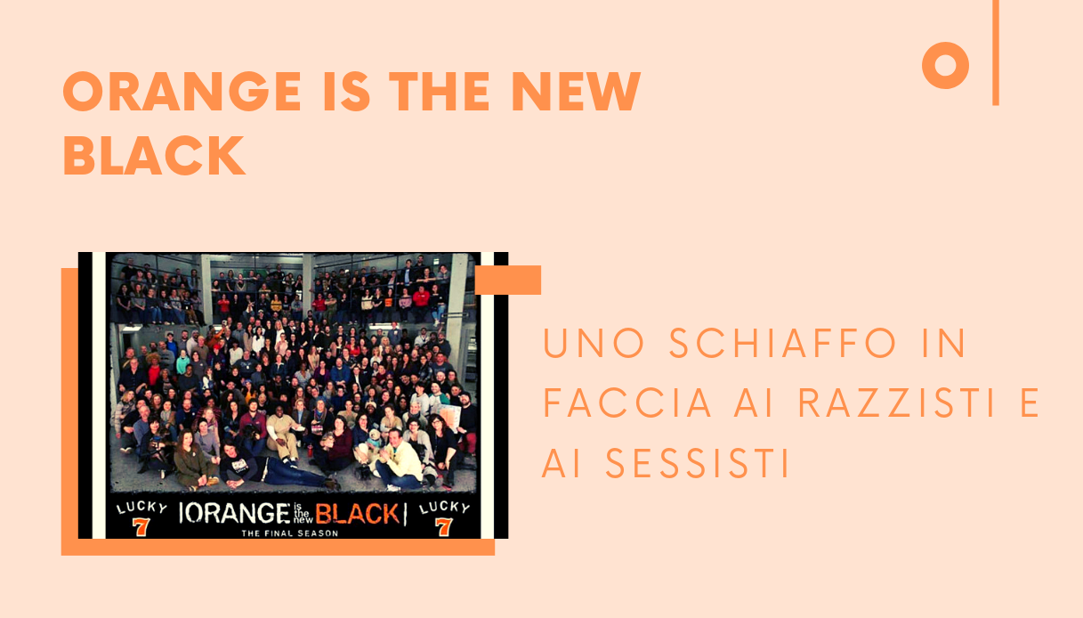 Orange is the new black: uno schiaffo in faccia ai razzisti e ai sessisti