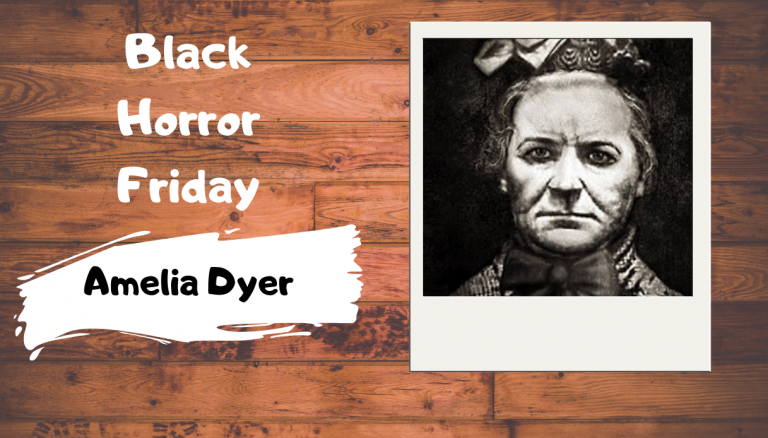Black Horror Friday: Amelia Dyer
