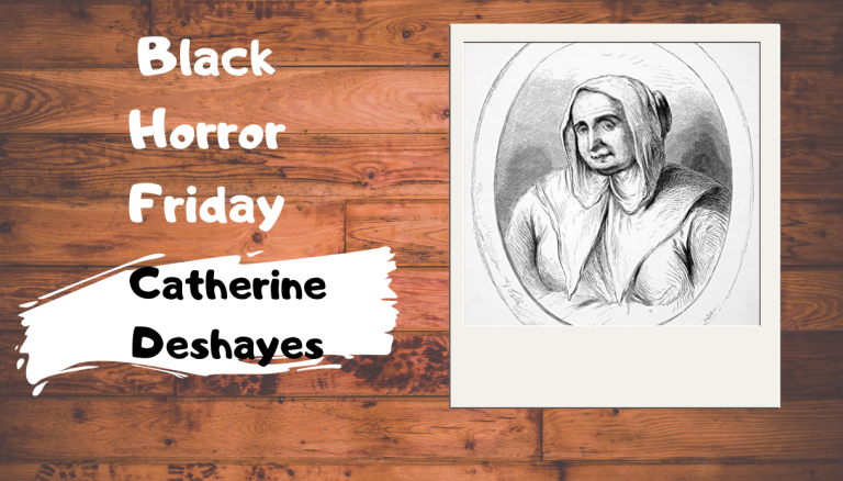 Black Horror Friday: Catherine Deshayes