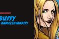 Buffy l'ammazzavampiri: il mito di una generazione di donne