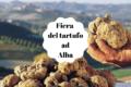 La fiera del tartufo ad Alba: cibo e vino in Piemonte.