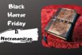 Black Horror Friday: Il Necronomicon