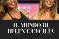Il mondo di Belen e Cecilia