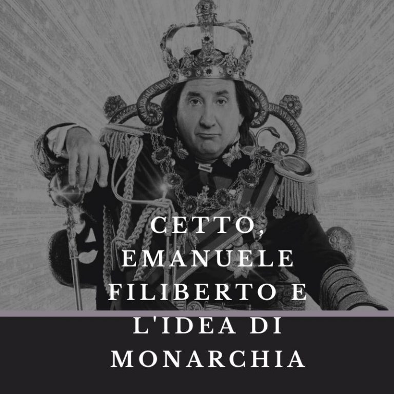 Cetto, Emanuele Filiberto e l'idea di monarchia