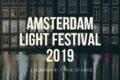 Amsterdam Light Festival 2019: l'Olanda si tinge di luce