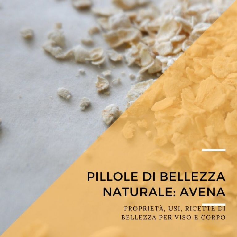 Pillole di bellezza naturale: avena