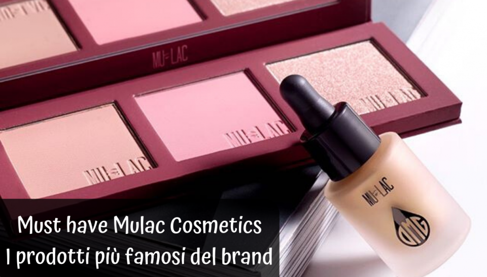Must have Mulac Cosmetics