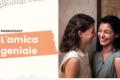 "Lila e Lenù, le piccole donne de ""L'amica Geniale"""