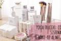 Porta trucchi: 3 consigli su come sistemare il make-up al meglio