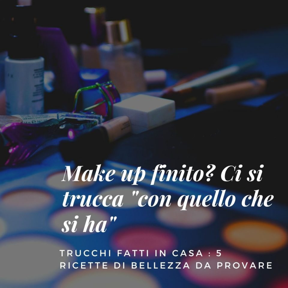 trucchi-fatti-in-casa-make-up