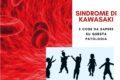 Sindrome di Kawasaki: attenzione alla salute dei nostri bambini