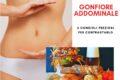 Gonfiore addominale: attenzione a carboidrati e non solo