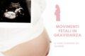 Movimenti fetali in gravidanza