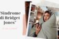 """""""Sindrome di Bridget Jones"""": come capire se ne sei affetta"""