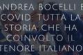 Andrea Bocelli e il coronavirus: perché il tenore è stato sotto i riflettori negli ultimi giorni