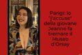 """Parigi: lo """"j'accuse"""" della giovane Jeanne fa tremare il Museo d'Orsay"""