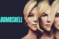 Bombshell: 3 donne nel post-MeToo, la rencensione