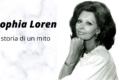 Sophia Loren: storia di un mito