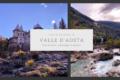 Autunno in Valle D'Aosta: tra borghi segreti, antiche leggende e sapori di...vini!